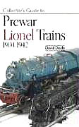 Collector's Guide to Pre-war Lionel Trains 1900-1942