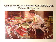 Greenberg's Lionel Catalogues: 1923-1932 Volume II