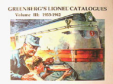 Greenberg's Lionel Catalogues: 1933-1942 Volume III