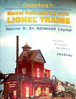 Greenberg's Model Railroading With Lionel Trains: Volume 2 : An Advanced Layout