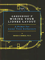 lionel layout books greenberg s wiring your lionel layout a primer for lionel train enthusiasts