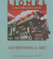 Lionel: A Collector's Guide and History : Advertising & Art