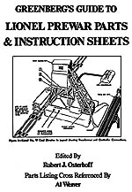 Greenberg's Guide to Lionel Prewar Parts and Instruction Sheets