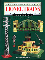 Greenberg's Guide to Lionel Trains, 1901-1942: Accessories