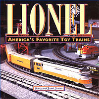 Lionel: America's Favorite Toy Trains