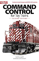 Command Control for Toy Trains 2nd Edition