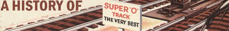 A History of Super-O Track © Tandem Associates