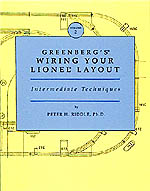 Greenberg's Wiring Your Lionel Layout, Volume II: Intermediate Techniques